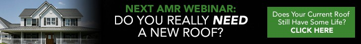 AMR WEBINAR: DO YOU REALLY NEED A NEW ROOF?